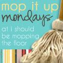 mop it up mondays