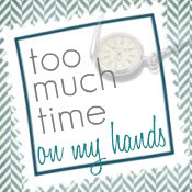 toomuchtime
