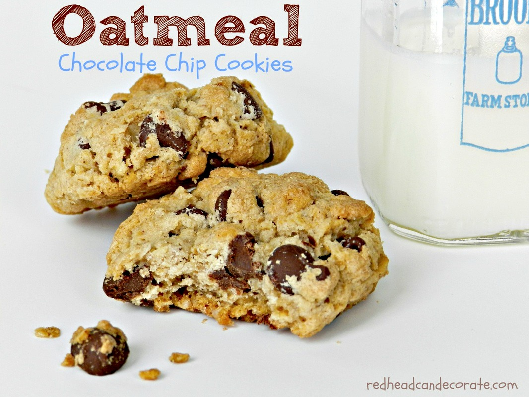 Oatmeal Chocolate Chip Cookies Redhead Can Decorate