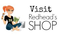 Visit Redhead's Shop
