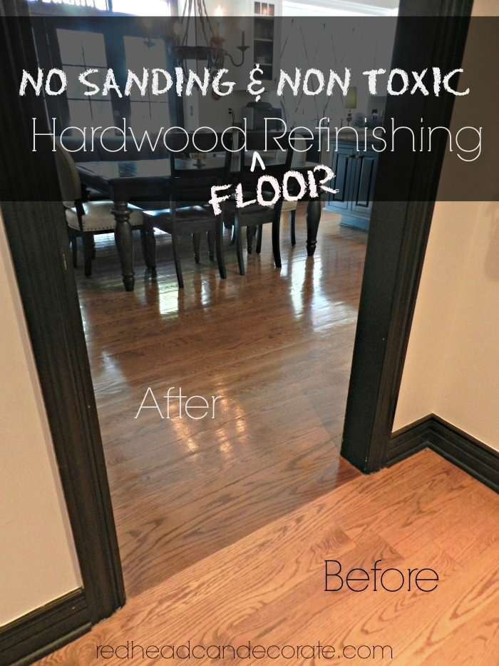 Wood Floor Refinishing With No Sanding or Toxic Chemicals - No Sanding Non Toxic Wood Floor Refinishing - Redhead Can Decorate