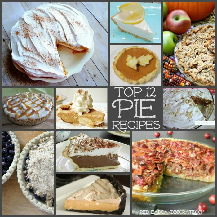 Top 12 Pie Recipes | Redhead Can Decorate