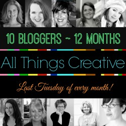All Things Creative | 10 Bloggers| 12 Months Button