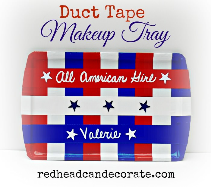 Duct Tape Makeup Tray