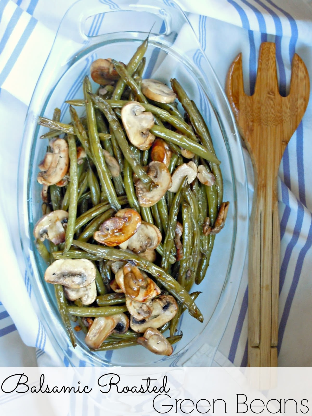 Balsamic Roasted Green Beans by Life a Little Brighter