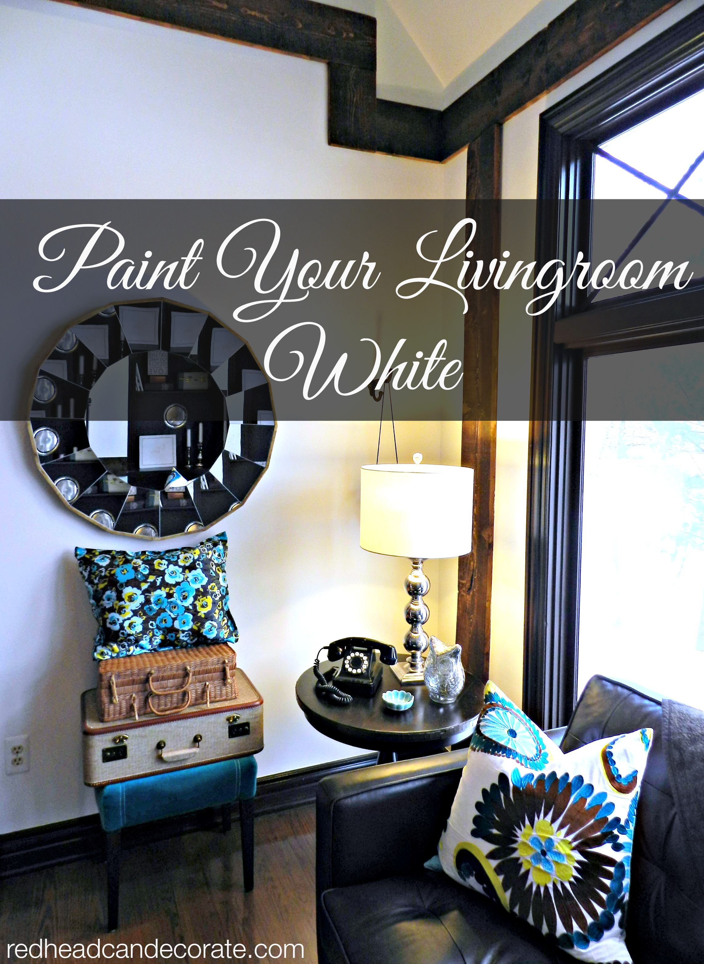 Paint Your Living Room White Painted Living Room Redhead Can Decorate