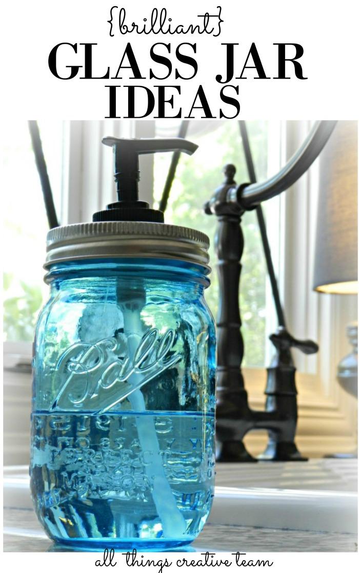 Brilliant Glass Jar Ideas