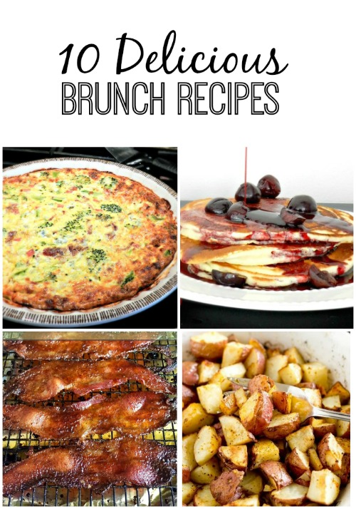 10 delicious brunch recipes that are perfect for Easter or any time of the year!