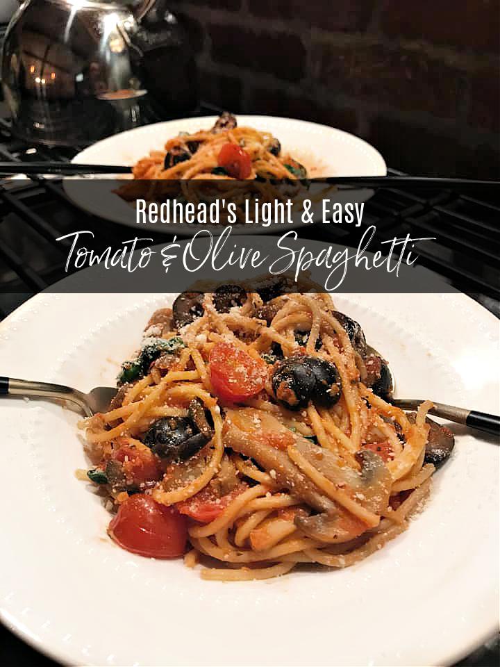 Redhead's Light & Easy Spaghetti Dishes for Two (Tomato & Olive Spaghetti)